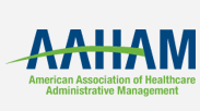 AAHAM: American Association of Healthcare Administrative Management